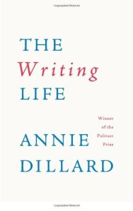 annie dillard - the writing life